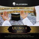 UU No 8 tahun 2019 Tentang Penyelenggaraan Haji dan Umroh