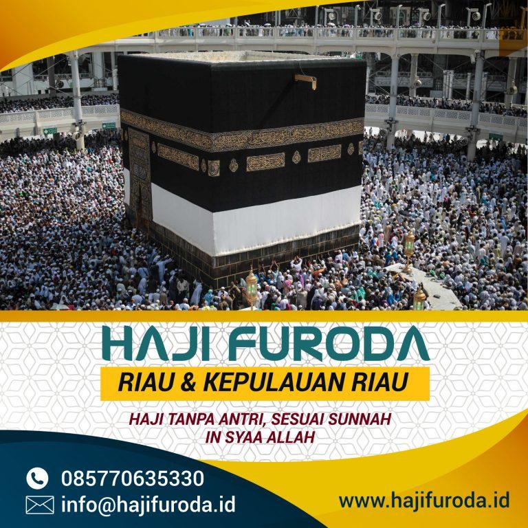 Haji Furoda Riau - Kepulauan Riau