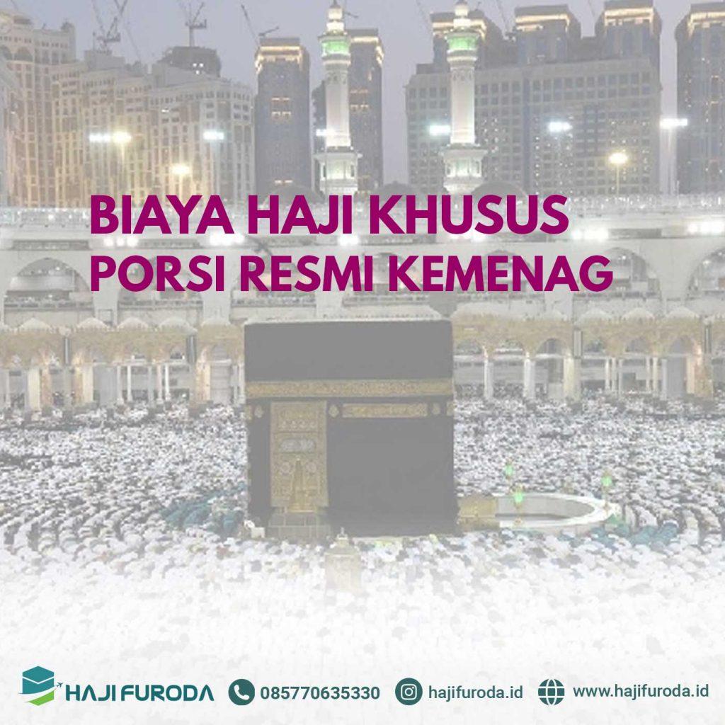 Biaya Haji Khusus Kuota Resmi