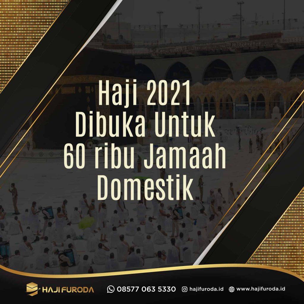 Pengumuman Haji 2021 dibuka