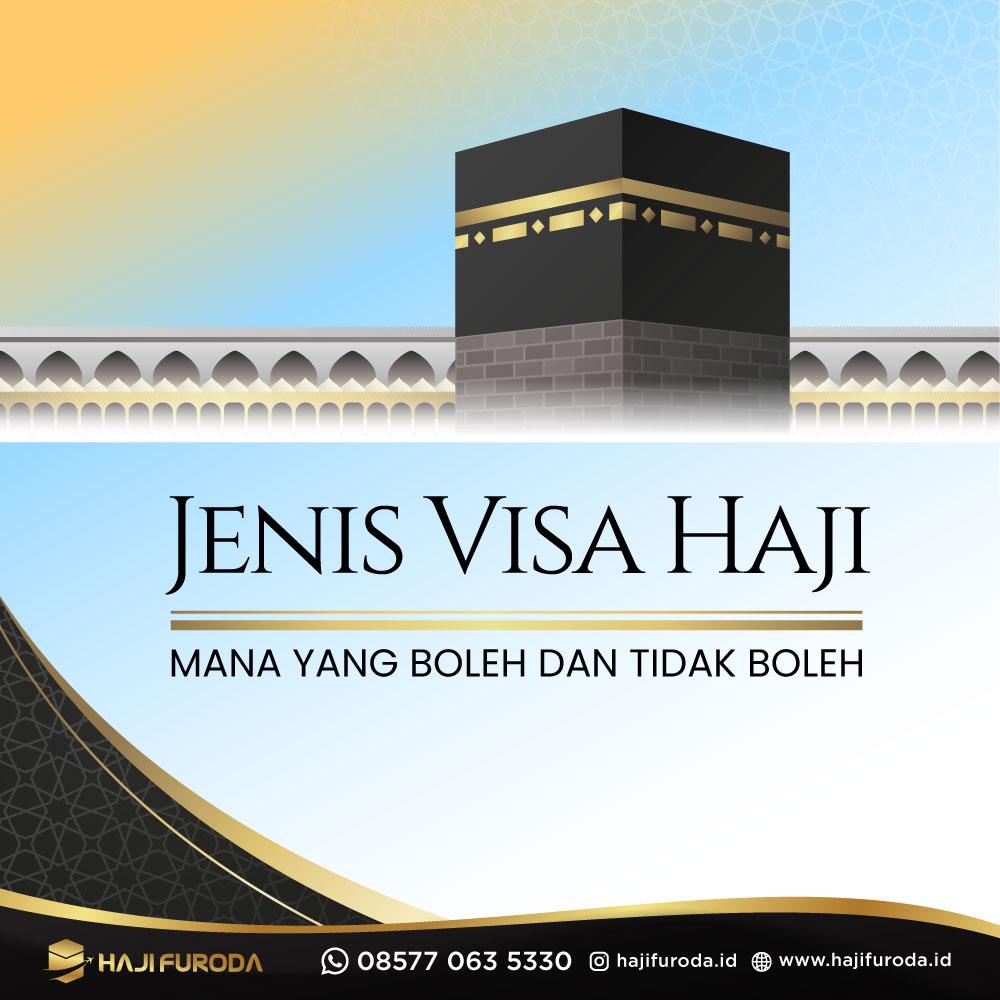 Yuk Kenali Jenis Visa Haji, Mana Yang Boleh dan Tidak Boleh