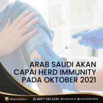 Arab Saudi Akan Capai Herd Immunity Pada Bulan Oktober 2021